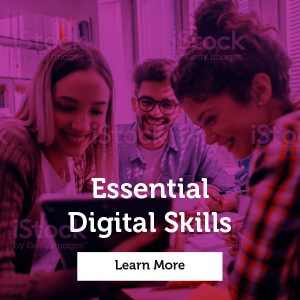 Click this image to learn more about our Essential Digital Skills Courses